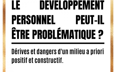 Le développement personnel peut-il être problématique ?