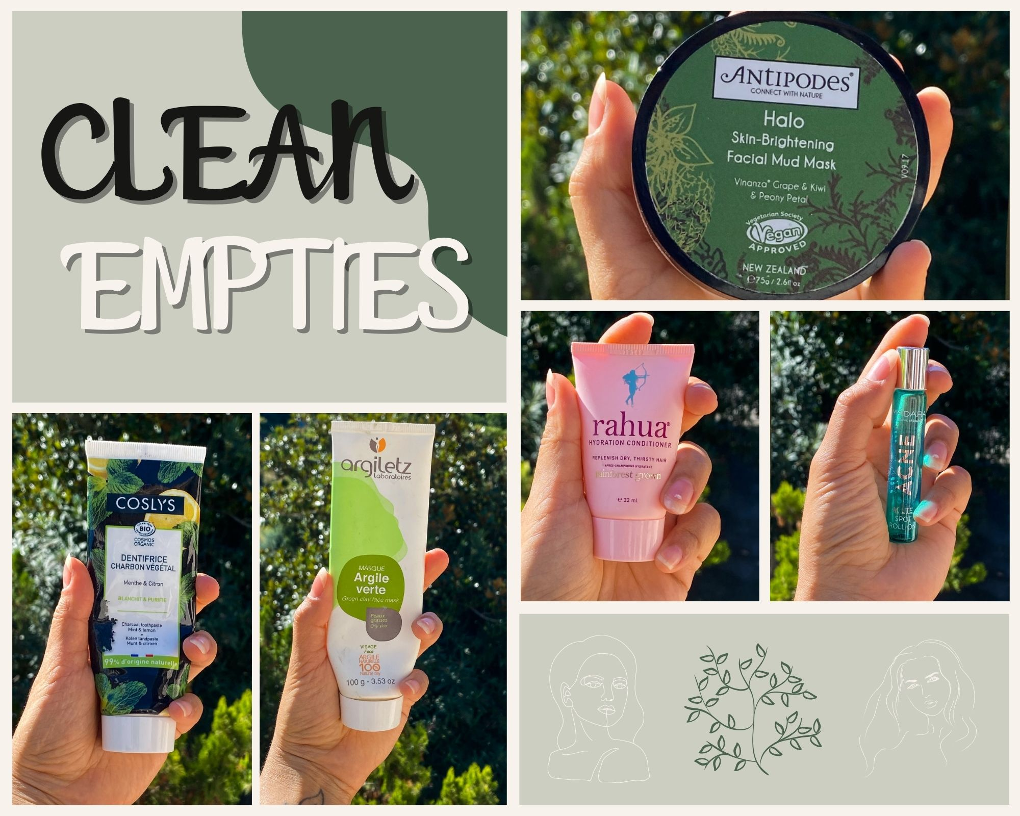 Clean Empties #2 : Une peau pure, un sourire bright et zéro noeud dans les cheveux